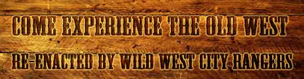 Experience the old west